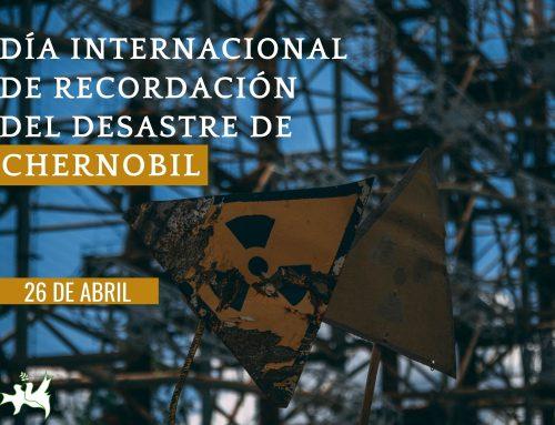 Día Internacional de Recordación del Desastre de Chernobil
