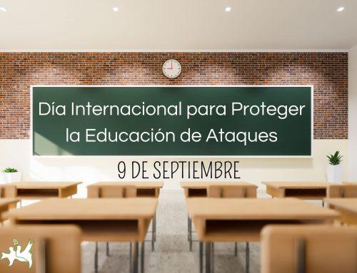 Día Internacional para Proteger la Educación de Ataques